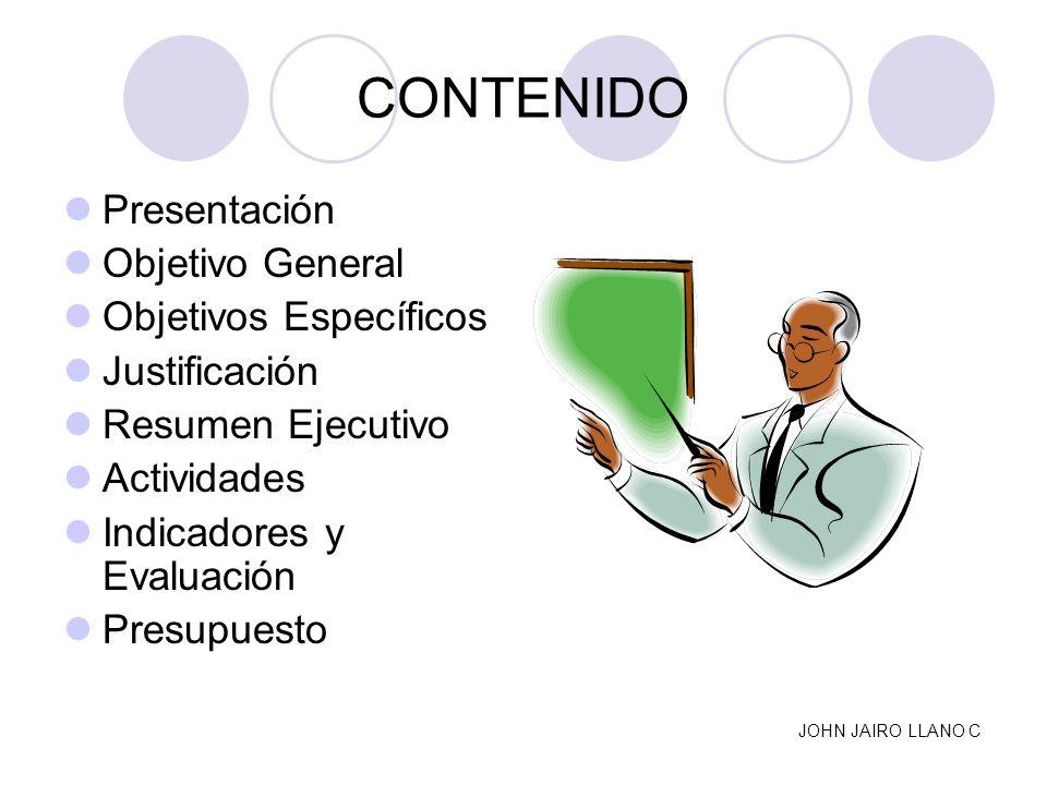 CONTENIDO Presentación Objetivo General Objetivos Específicos
