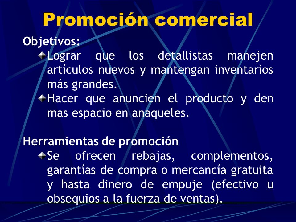 Promoción comercial Objetivos: