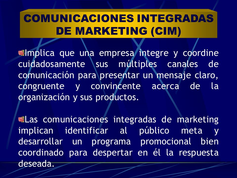 COMUNICACIONES INTEGRADAS DE MARKETING (CIM)