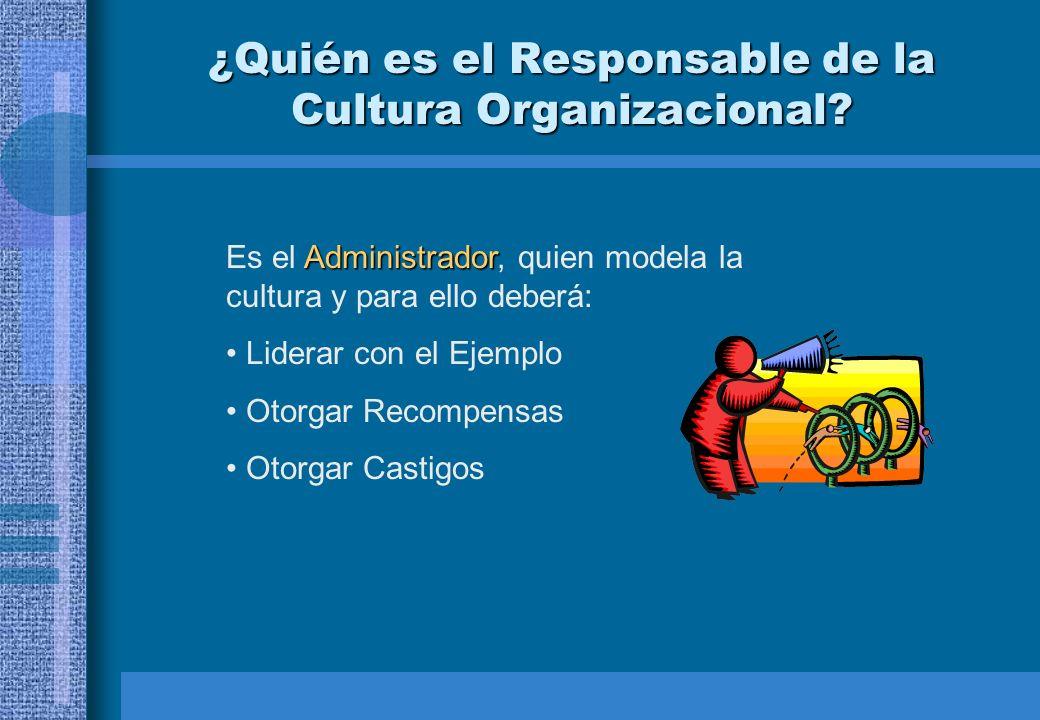 ¿Quién es el Responsable de la Cultura Organizacional