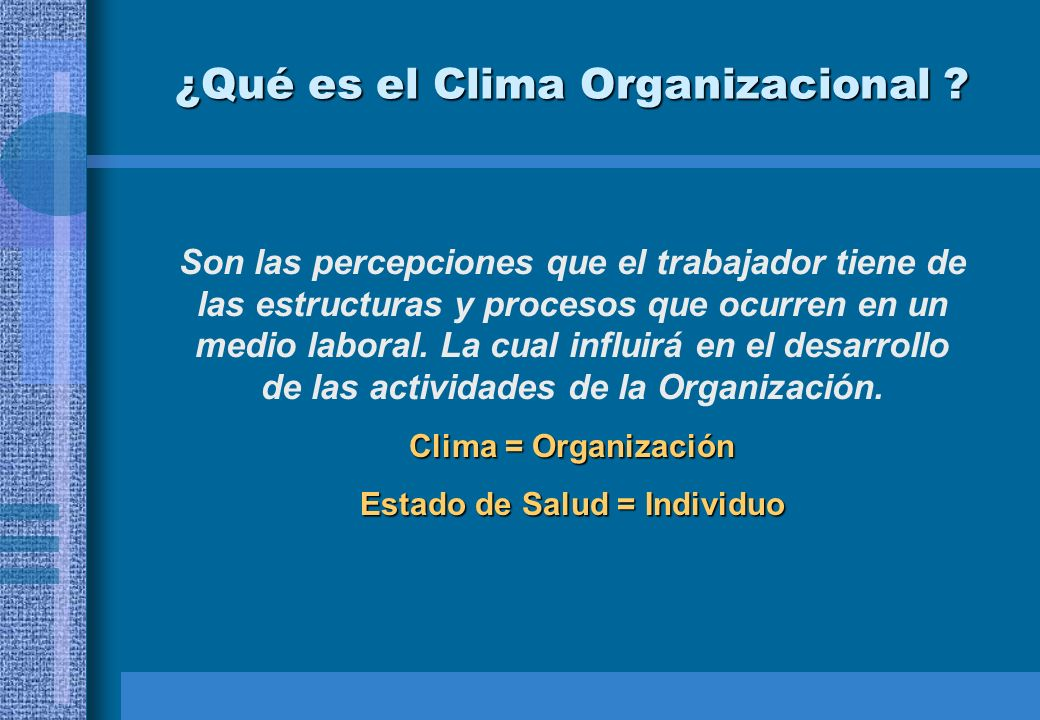 ¿Qué es el Clima Organizacional