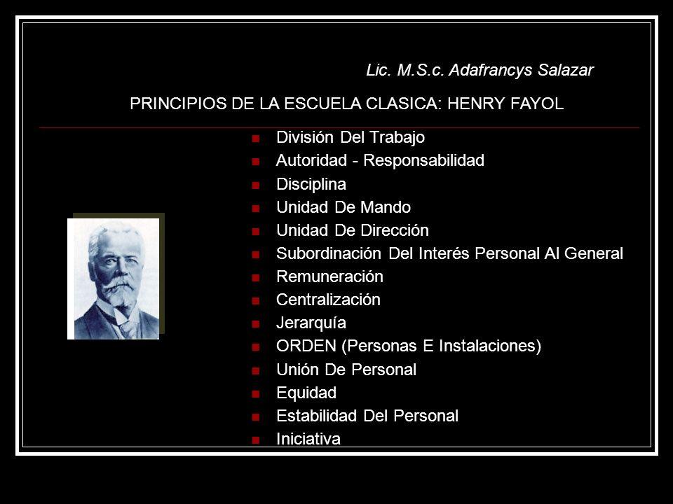 PRINCIPIOS DE LA ESCUELA CLASICA: HENRY FAYOL