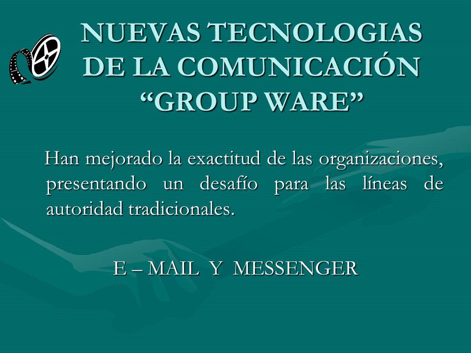 NUEVAS TECNOLOGIAS DE LA COMUNICACIÓN GROUP WARE