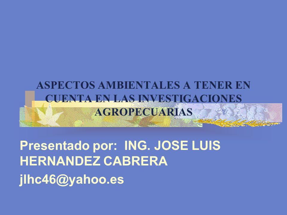 Presentado por: ING. JOSE LUIS HERNANDEZ CABRERA jlhc46@yahoo.es