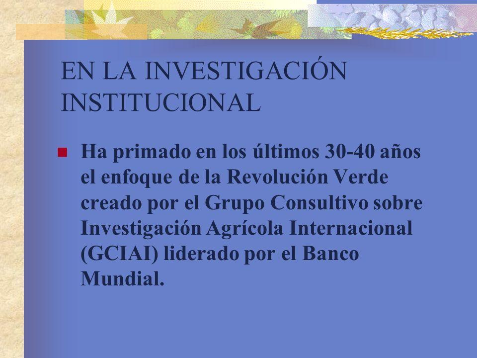 EN LA INVESTIGACIÓN INSTITUCIONAL