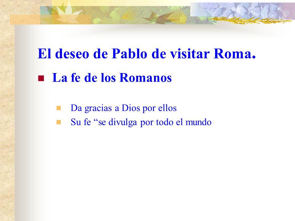 El deseo de Pablo de visitar Roma.