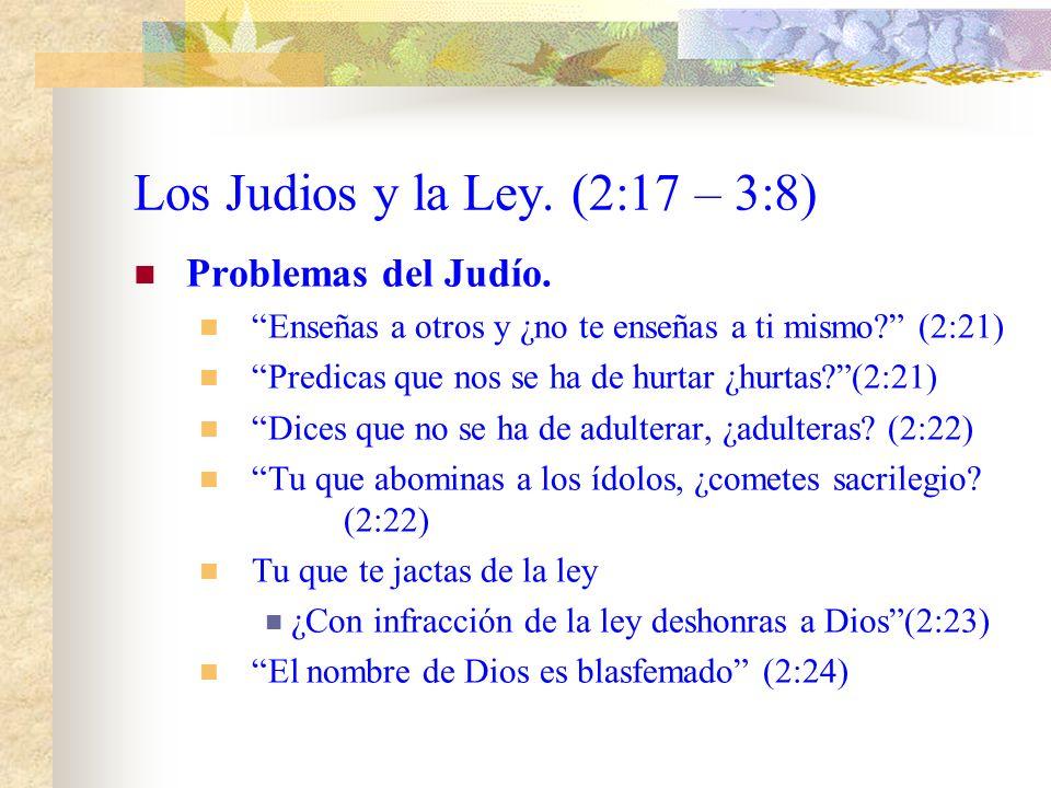 Los Judios y la Ley. (2:17 – 3:8)