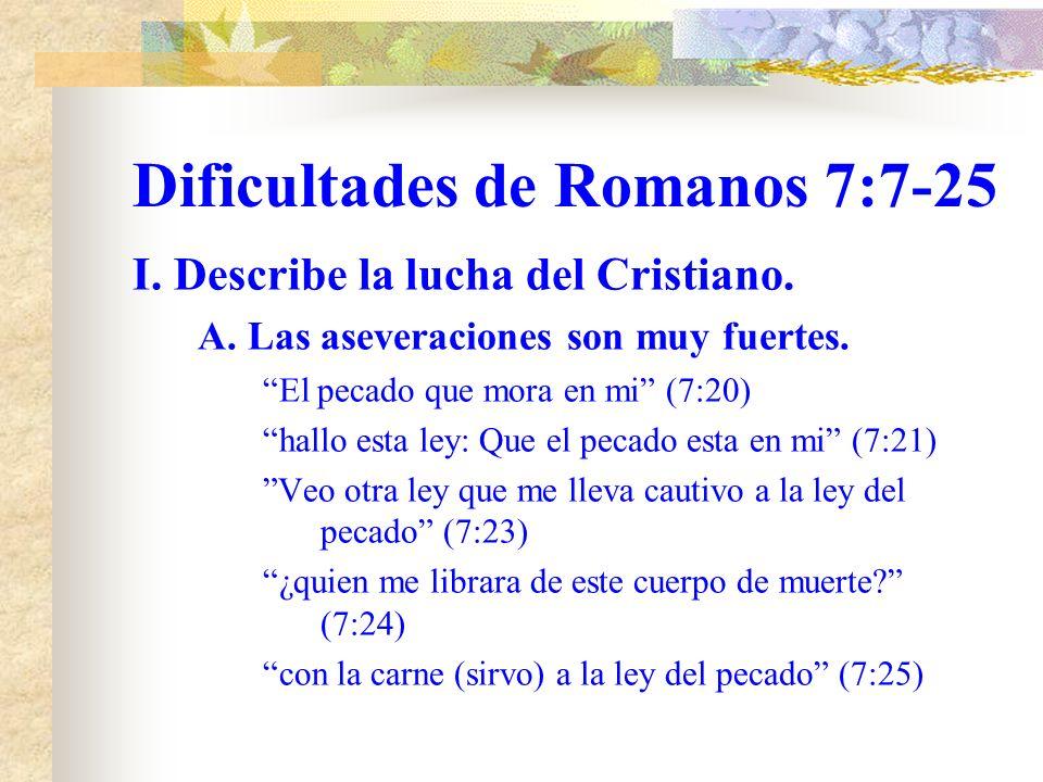 Dificultades de Romanos 7:7-25