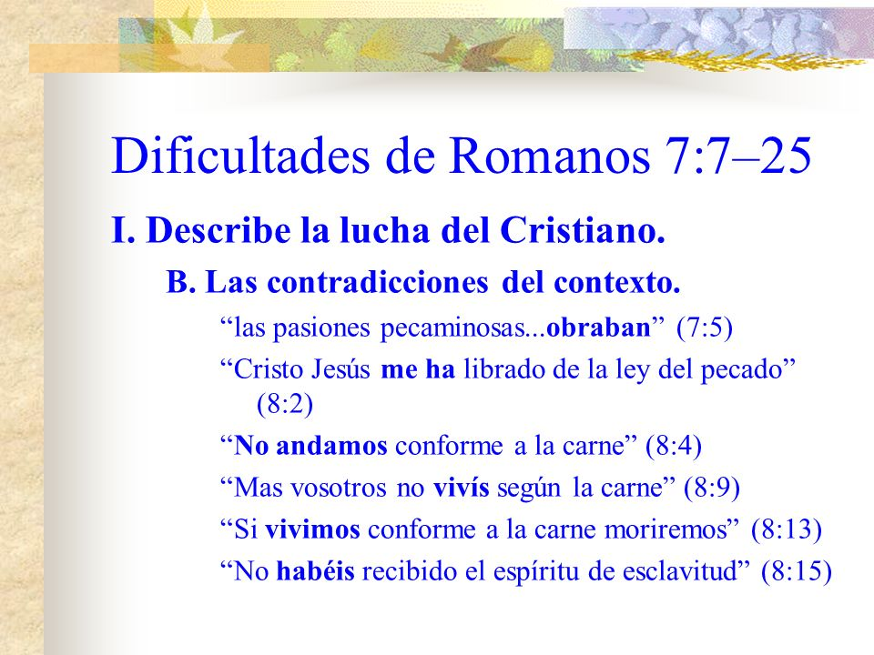 Dificultades de Romanos 7:7–25