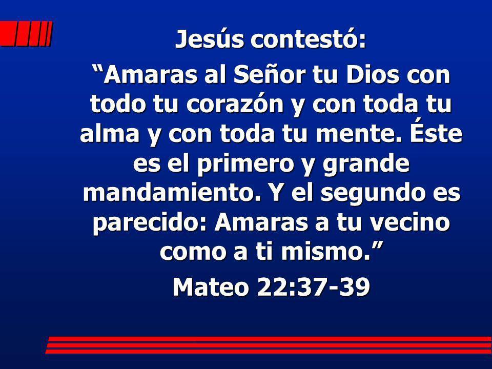 Jesús contestó: