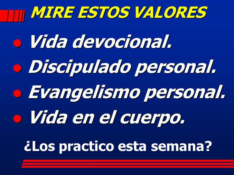 Vida devocional. Discipulado personal. Evangelismo personal.