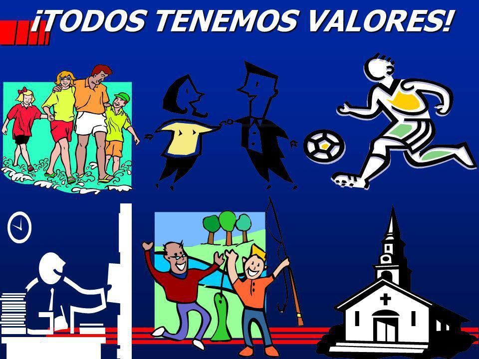 ¡TODOS TENEMOS VALORES!