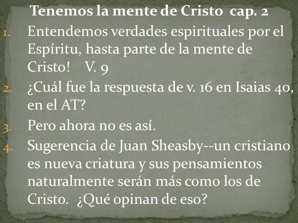 Tenemos la mente de Cristo cap. 2