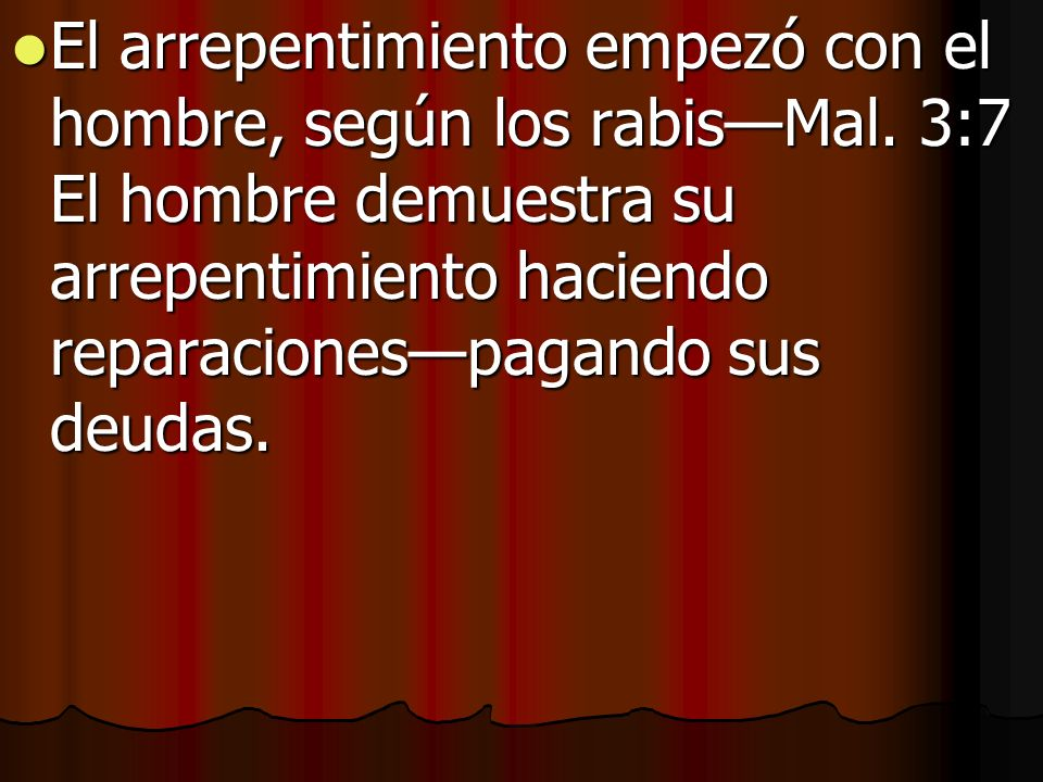 El arrepentimiento empezó con el hombre, según los rabis—Mal