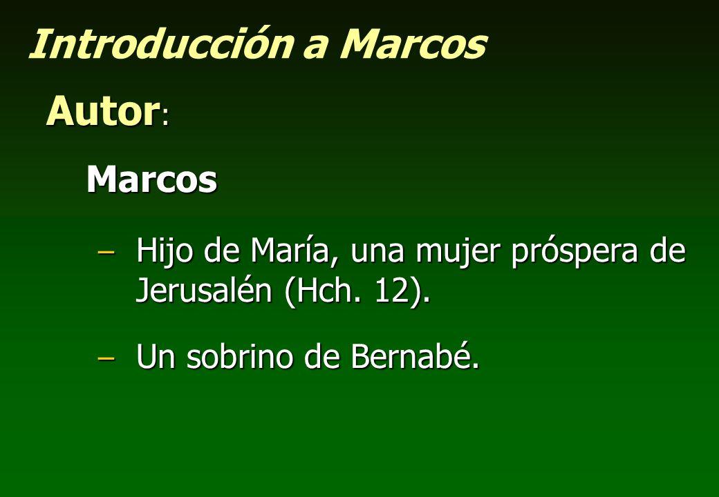 Introducción a Marcos Autor: Marcos