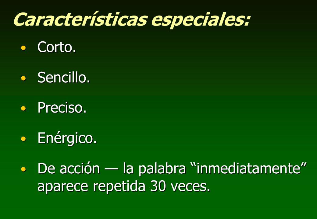 Características especiales: