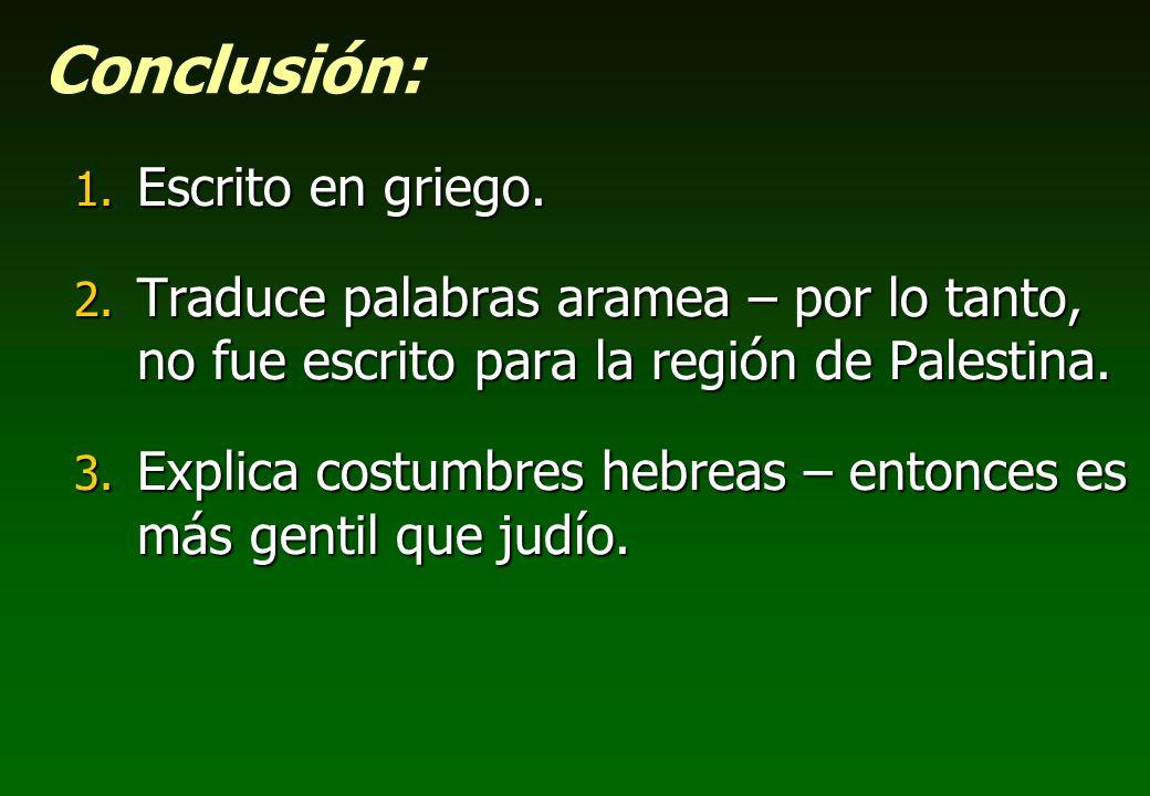 Conclusión: Escrito en griego.