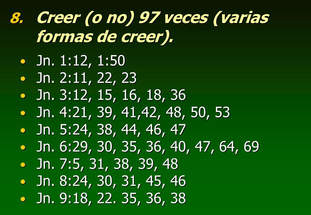 Creer (o no) 97 veces (varias formas de creer).