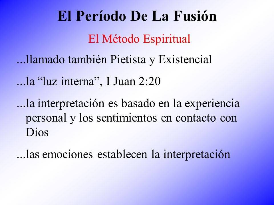 El Período De La Fusión El Método Espiritual
