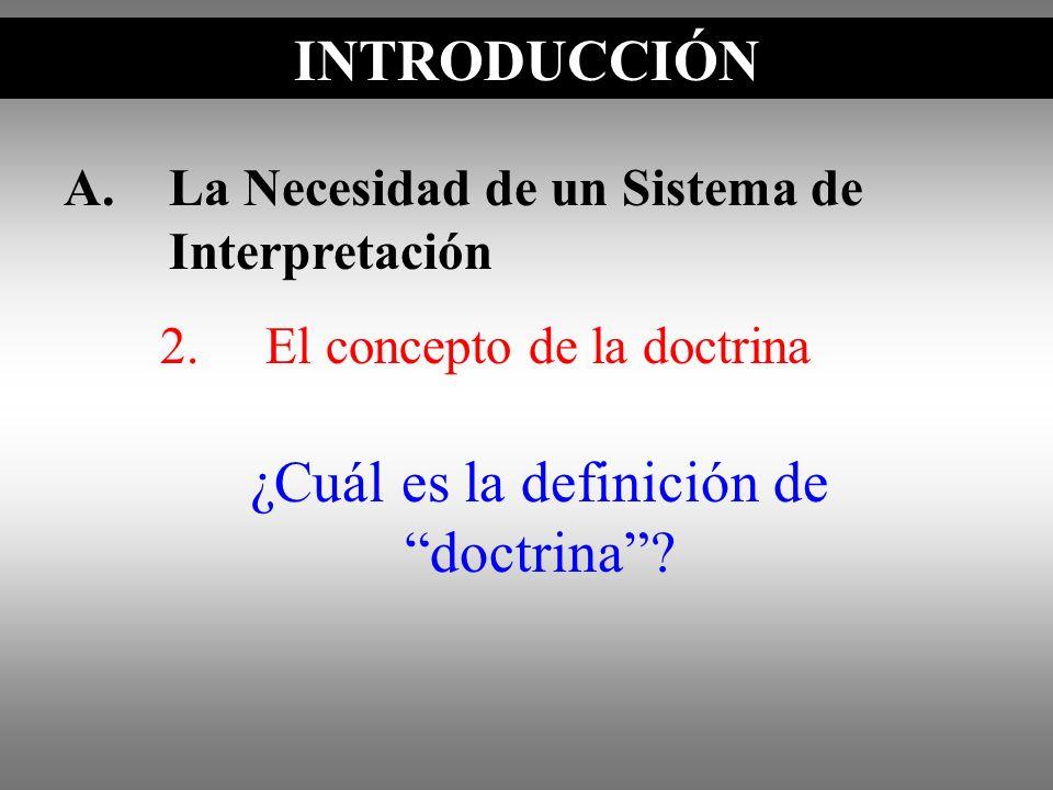 ¿Cuál es la definición de doctrina