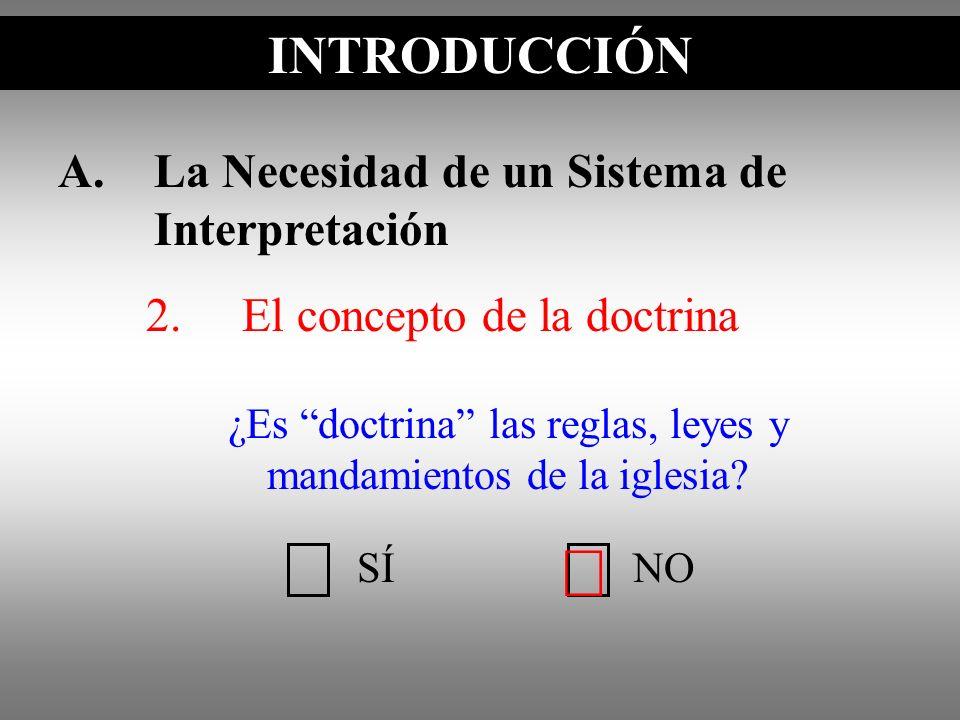 ¿Es doctrina las reglas, leyes y mandamientos de la iglesia
