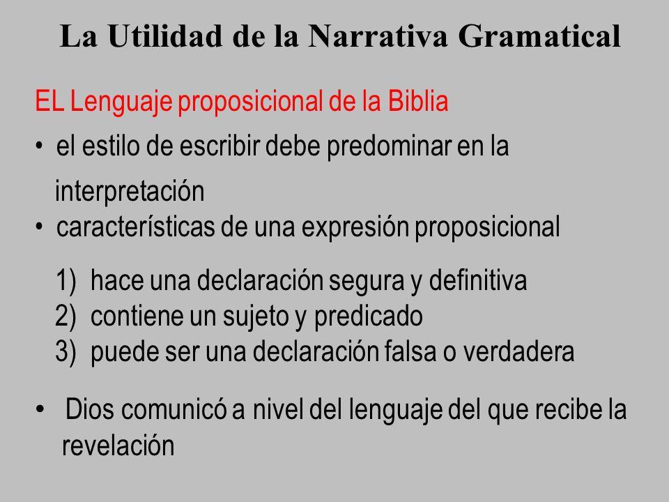 La Utilidad de la Narrativa Gramatical