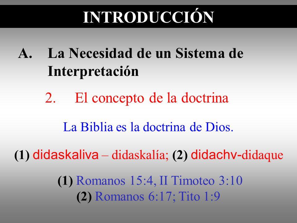 INTRODUCCIÓN A. La Necesidad de un Sistema de Interpretación