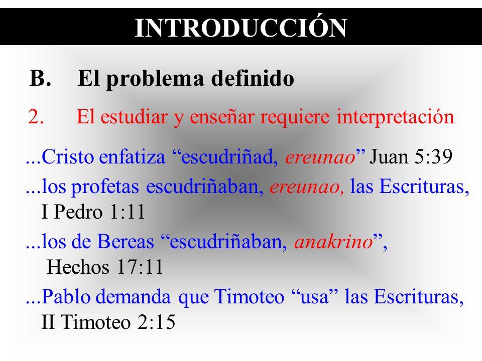 2. El estudiar y enseñar requiere interpretación