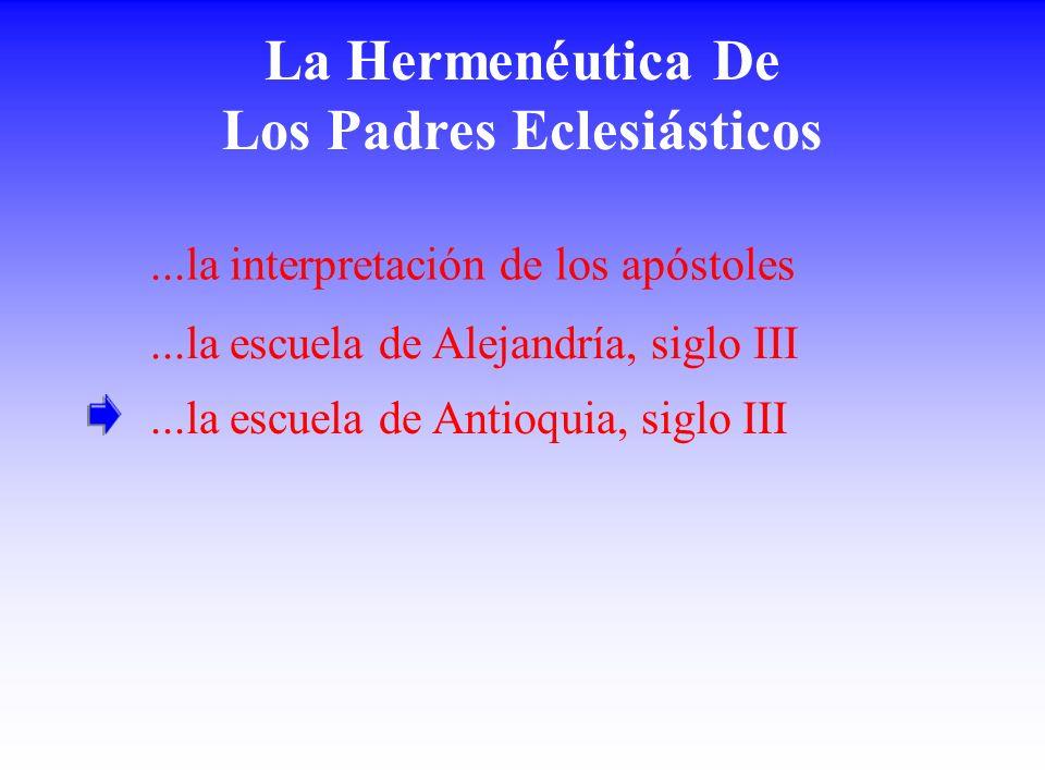 La Hermenéutica De Los Padres Eclesiásticos