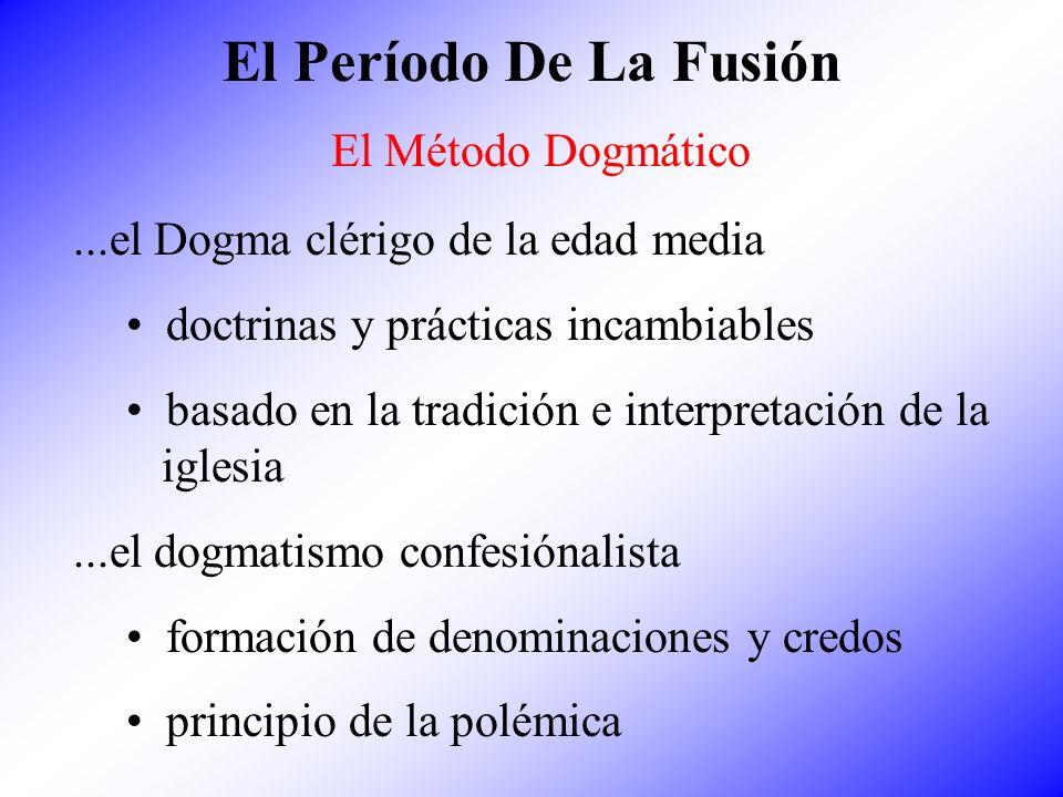 El Período De La Fusión El Método Dogmático