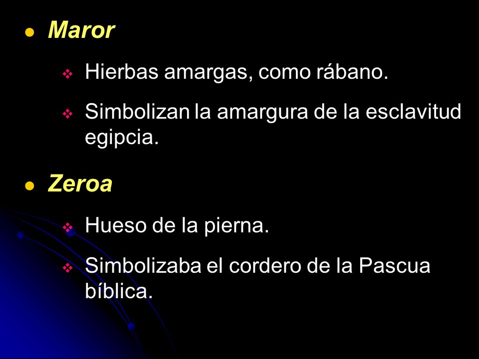 Maror Zeroa Hierbas amargas, como rábano.