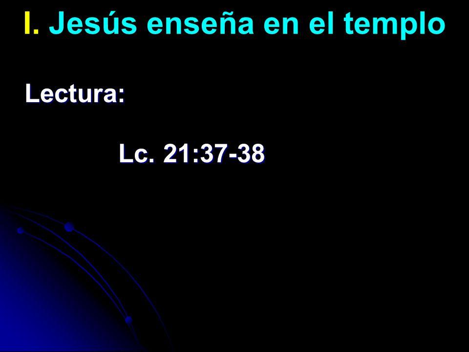 I. Jesús enseña en el templo
