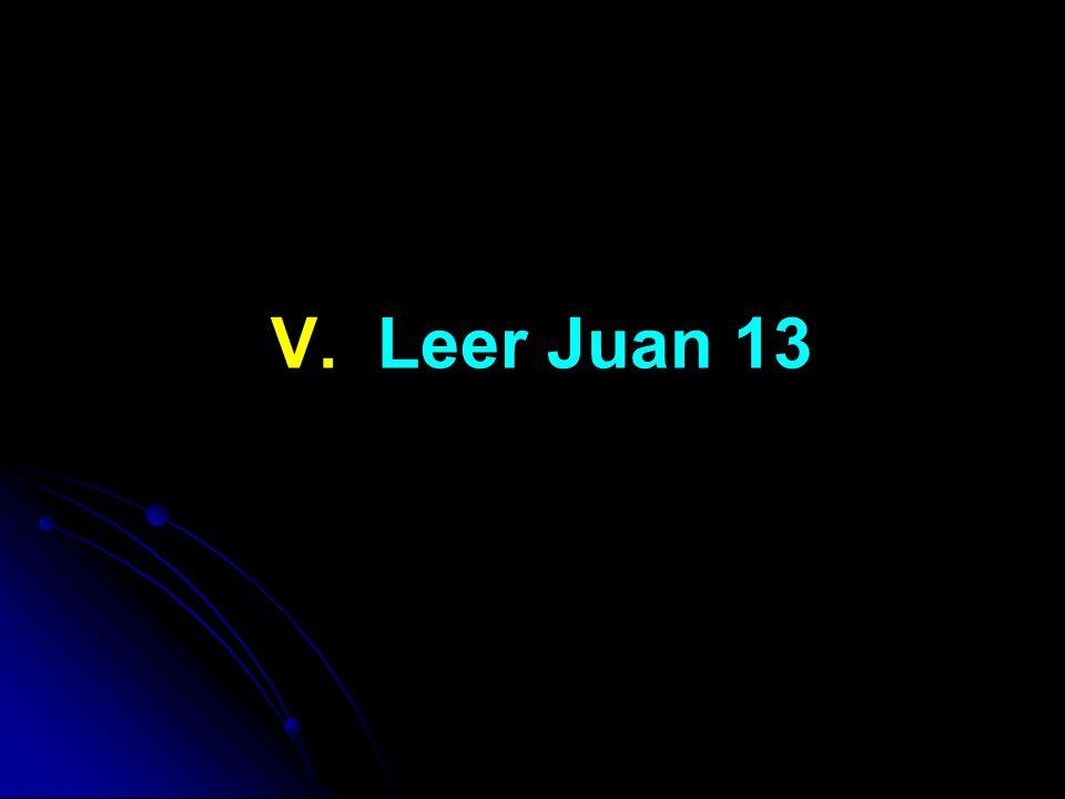 V. Leer Juan 13