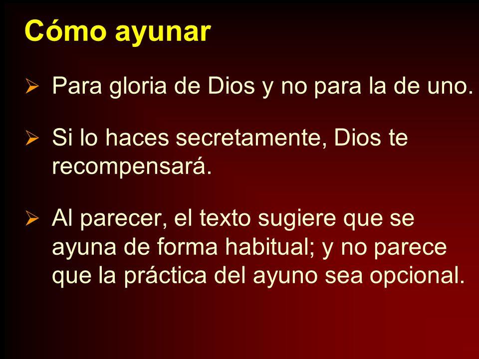 Cómo ayunar Para gloria de Dios y no para la de uno.