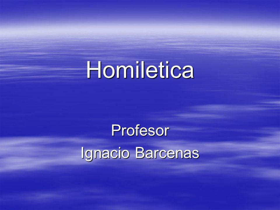 Homiletica Profesor Ignacio Barcenas