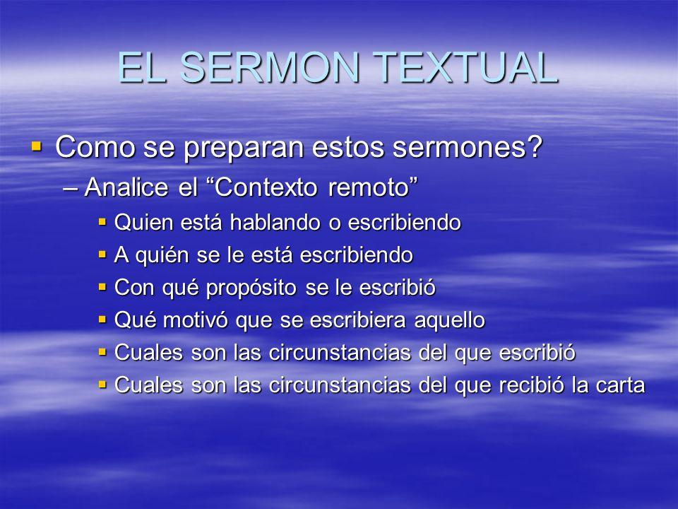 EL SERMON TEXTUAL Como se preparan estos sermones