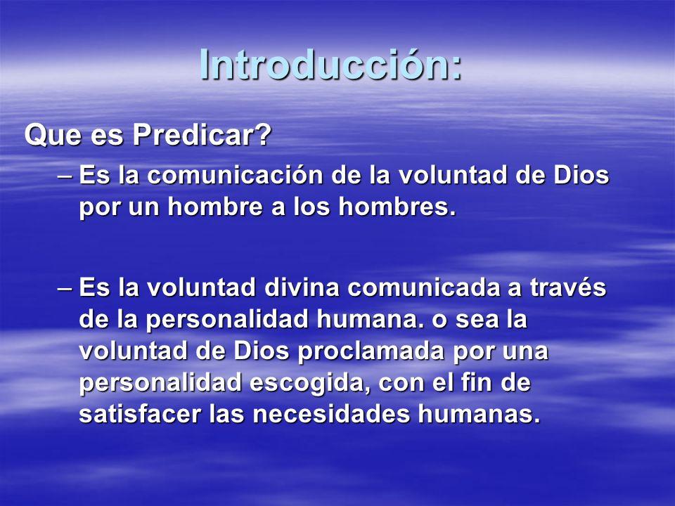 Introducción: Que es Predicar