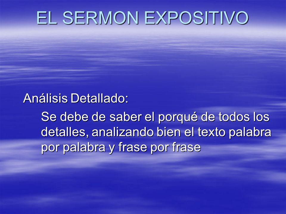 EL SERMON EXPOSITIVO Análisis Detallado: