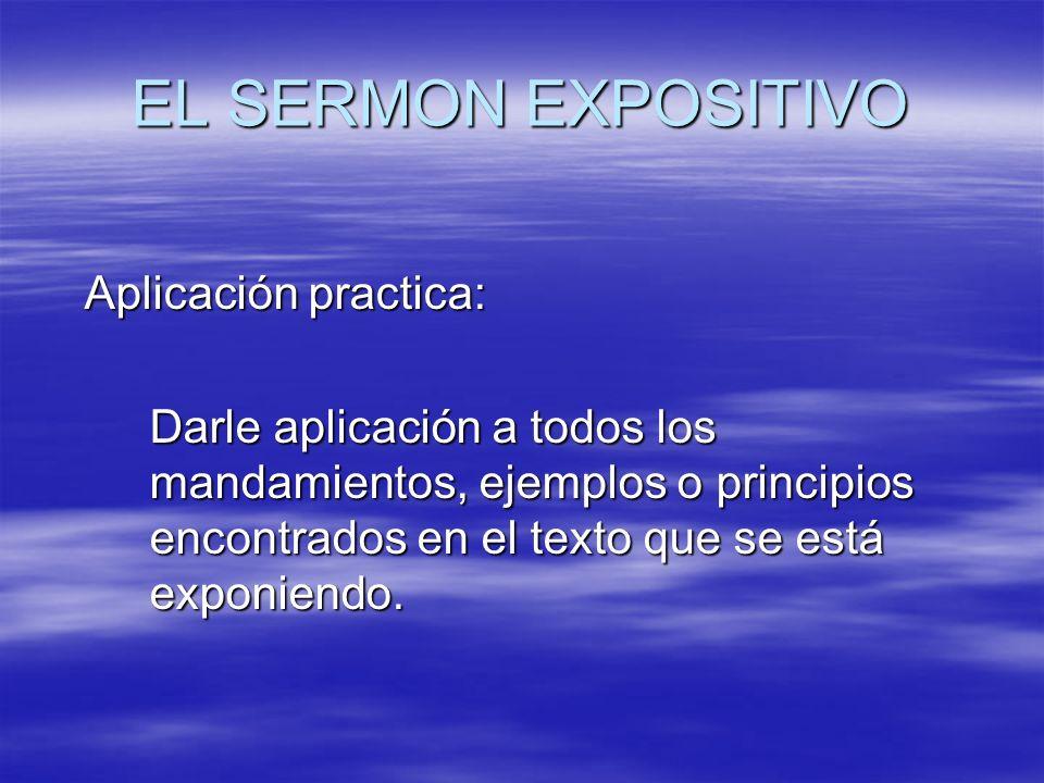 EL SERMON EXPOSITIVO Aplicación practica: