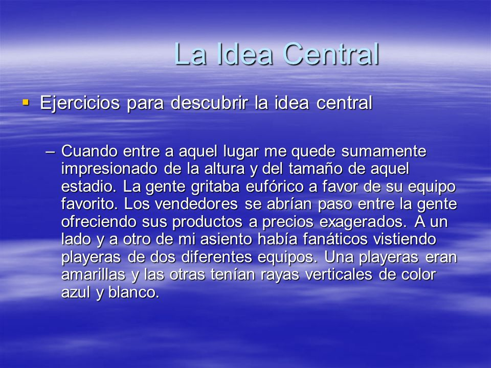 La Idea Central Ejercicios para descubrir la idea central