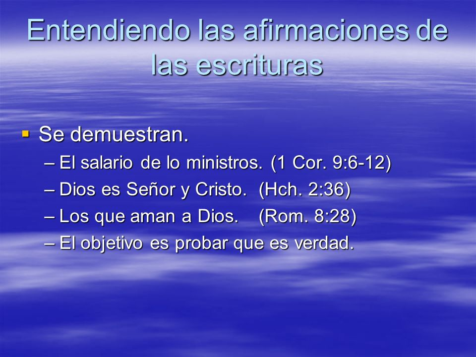 Entendiendo las afirmaciones de las escrituras