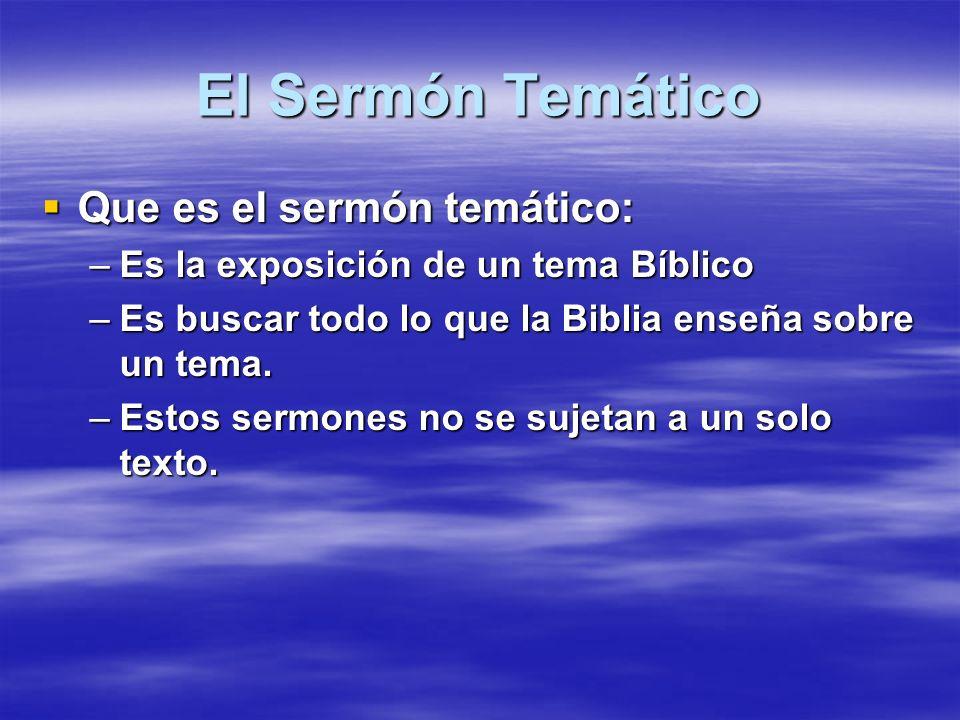 El Sermón Temático Que es el sermón temático:
