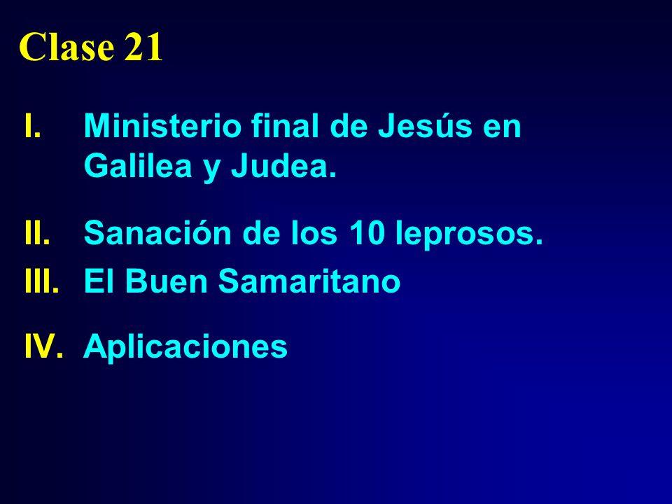 Clase 21 Ministerio final de Jesús en Galilea y Judea.