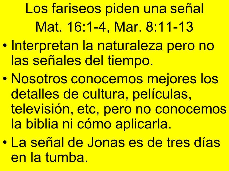 Los fariseos piden una señal