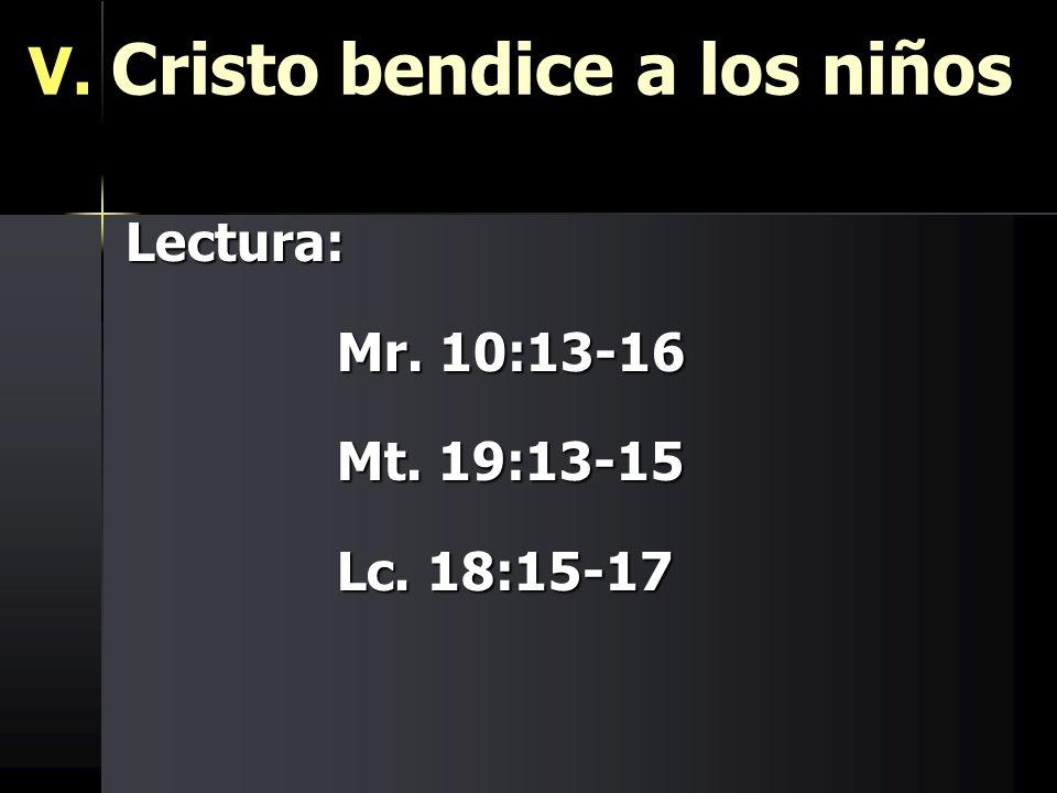 V. Cristo bendice a los niños