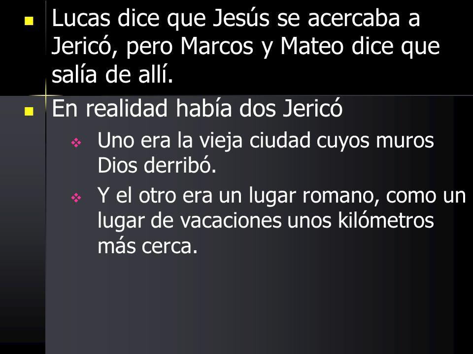 En realidad había dos Jericó
