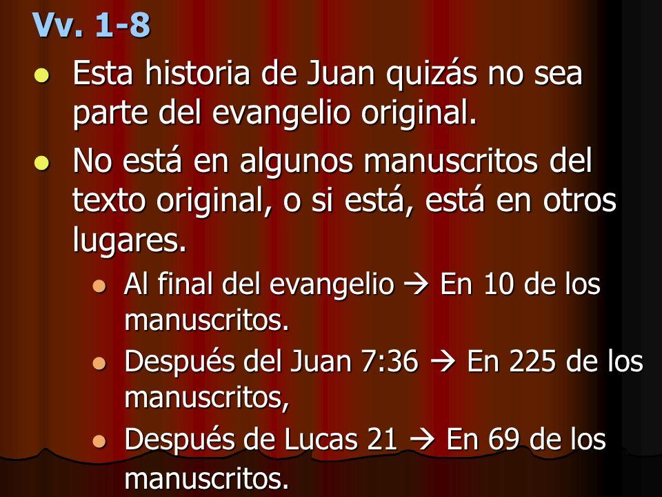 Esta historia de Juan quizás no sea parte del evangelio original.