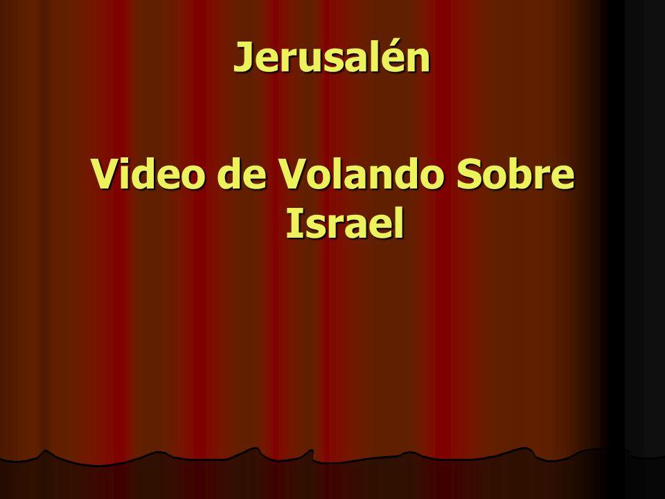 Video de Volando Sobre Israel