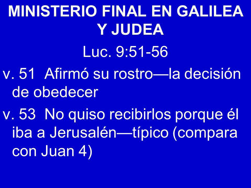 MINISTERIO FINAL EN GALILEA Y JUDEA