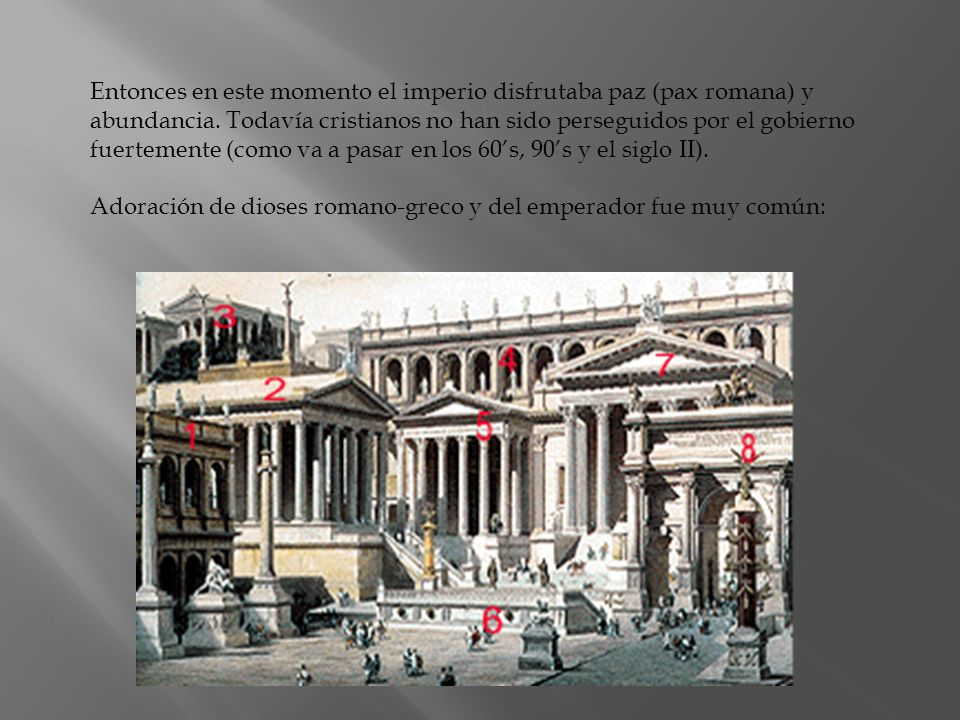 Adoración de dioses romano-greco y del emperador fue muy común:
